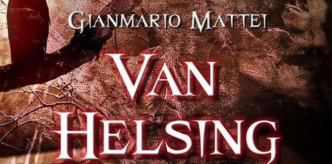 """Van Helsing-Una questione di famiglia, sabato la """"prima"""" a Telese Terme"""
