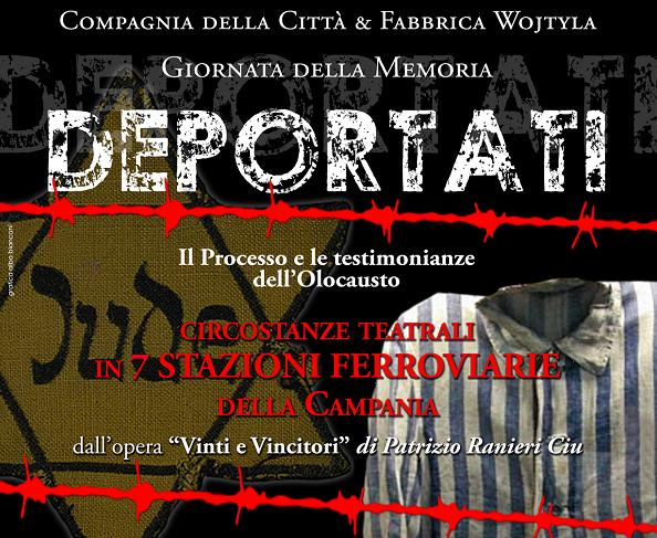 """Lo spettacolo """"Deportati"""" domani arriva alla Stazione di Avellino"""