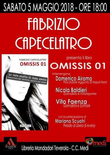 Omissis 01: la vera storia di Rosa Amato, il nuovo libro di Fabrizio Capocelatro