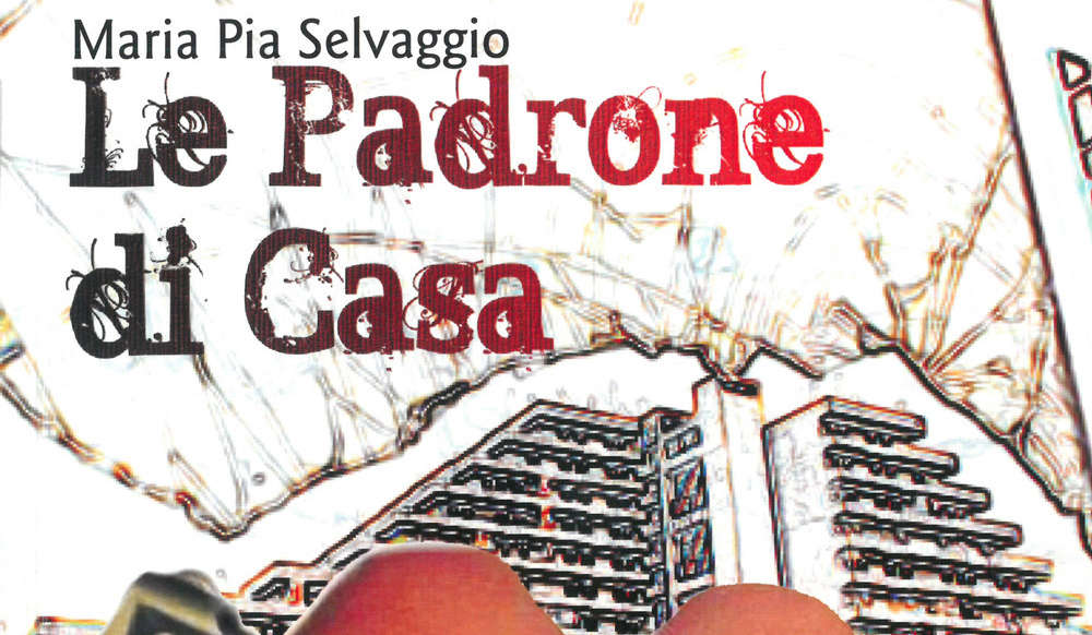 """Benevento, il 20 giugno la presentazione del libro """"Le padrone di casa"""" di Maria Pia Selvaggio"""