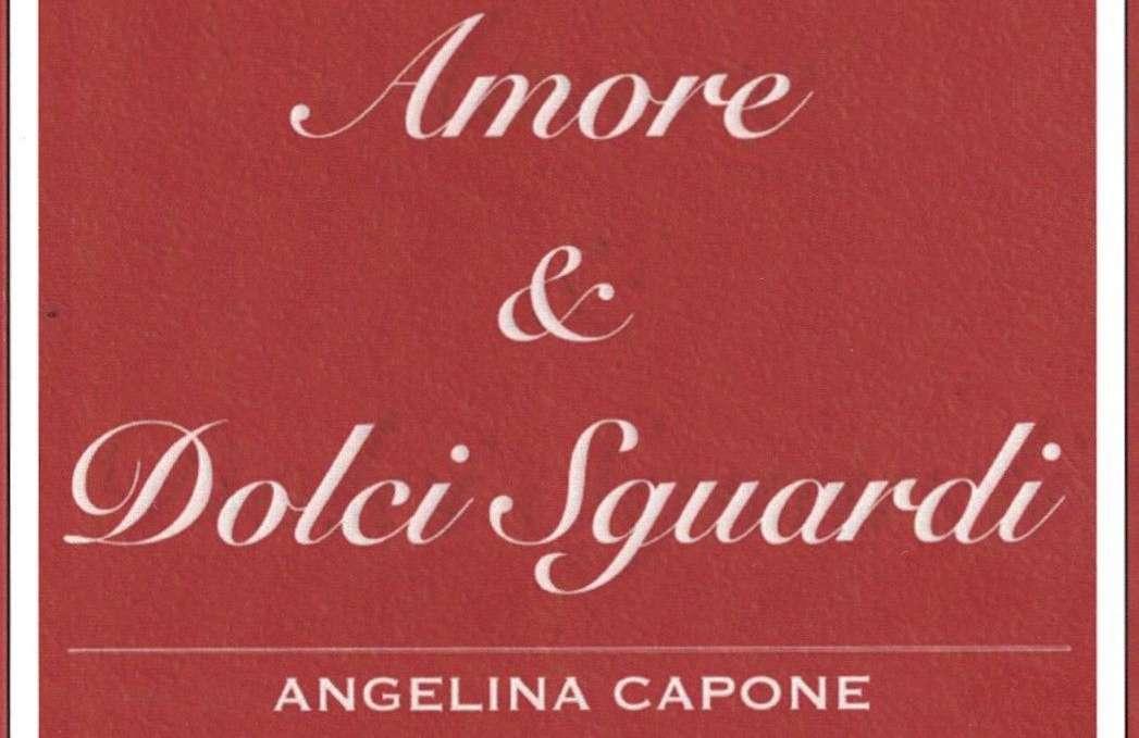 """""""Amore e dolci sguardi"""", la presentazione del libro di Angelina Capone"""