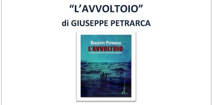 """Giuseppe Petrarca presenta il suo ultimo libro""""L'avvoltoio"""""""