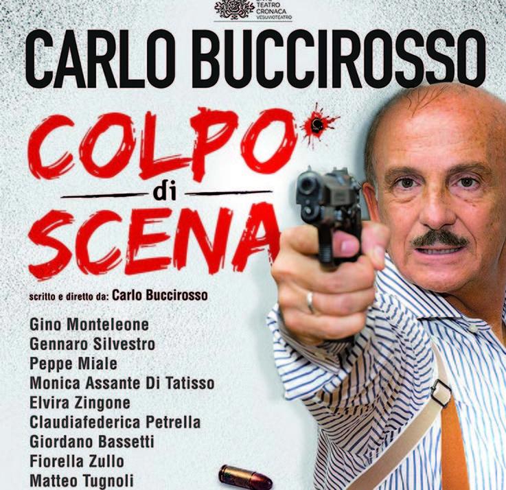 """Carlo Buccirosso al Teatro Augusteo con lo spettacolo: """"Colpo di scena"""""""