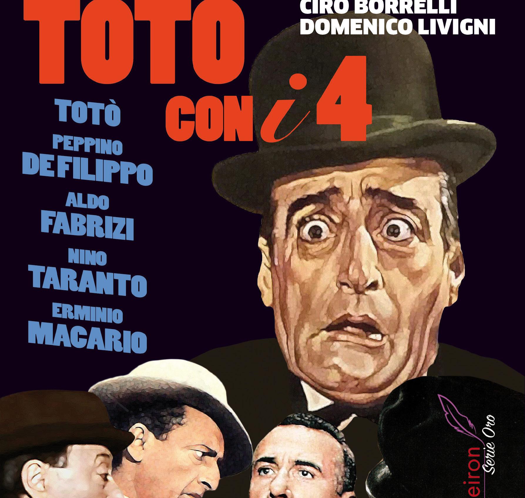 """""""Totò con i quattro"""" di Ciro Borrelli e Domenico Livigni alla Libreria Raffaello"""