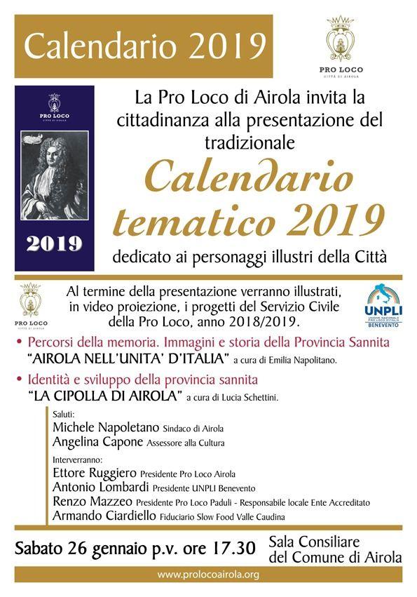 Benevento Calendario.La Pro Loco Di Airola Presenta Il Calendario Tematico 2019