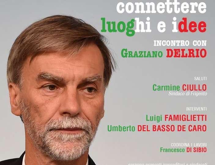 """Graziano Delrio a Frigento per """"Connettere luoghi e idee"""""""