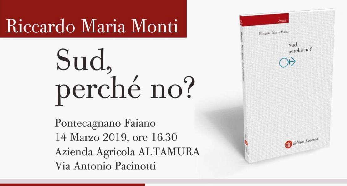 'Sud' Perché no?': ecco le proposte di Riccardo Monti per ripartire