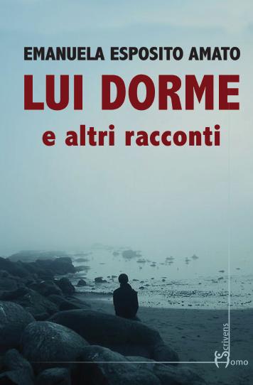 """Napoli, presentazione di """"Lui dorme e altri racconti"""" di E."""