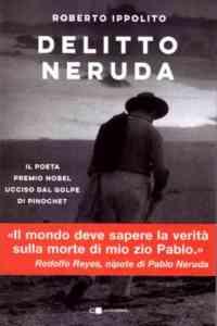 """Roberto Ippolito con """"Delitto Neruda"""" inaugura """"Salerno Lett"""