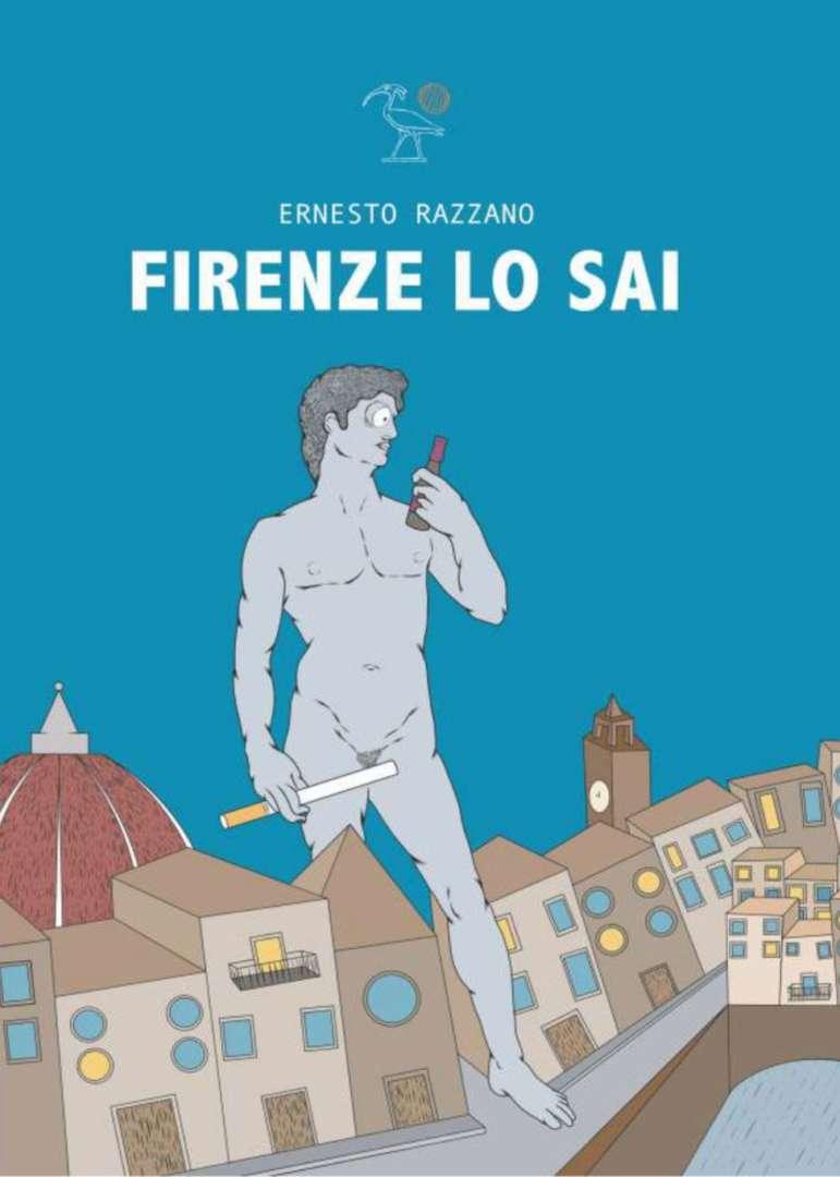 """""""Firenze lo sai"""", ecco il primo romanzo di Ernesto Razzano"""